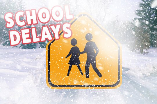 Text SCHOOL DELAYS and road sign on winter background