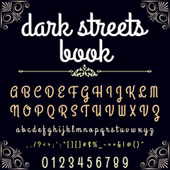 Script Font Typeface dark streets book vintage script font Vector-typeface for labels and any type designs