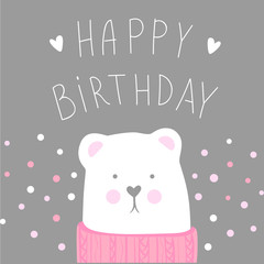 Happy Birthday vector greeting card with cute bear. Cartoon illustration. Sweet and lovely design. Doodle style. Trendy design. Tender colors.