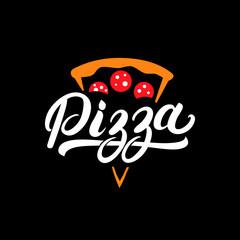 Pizza hand written lettering logo, label, badge.