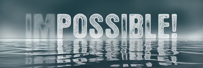 Foggy words over water - Im/possible