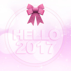 Hello 2017 words on white pink bokeh background with glitter bow
