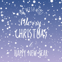 We wish you Merry Christmas and Happy New year lettering design. Fuzzy snow background. Vector illustration