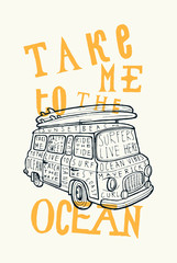 take me to the ocean vintage van surfing print.