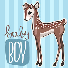 Little baby deer vector illutration. Birthday newborn baby shower card with cute fawn boy