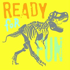 cool dinosaur skeleton fossil with slogan, typography