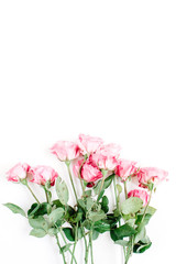 Pink roses bouquet on white background. Flat lay, top view. Valentine's background.