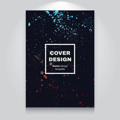 Grunge cover template. Creative dark background. Abstract colorful drops and splashes. Use for flyers, banners, cards, posters, business presentation and magazine design. Vector eps 10.
