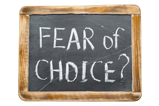 fear of choice fr