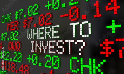 Where To Invest Stock Market Ticker Symbols 3d Illustration Stock