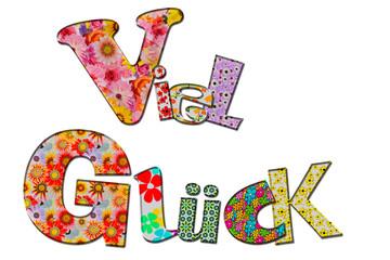 Viel Glück mit blumigen Buchstaben © Matthias Buehner
