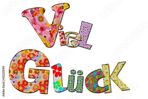 Viel Glück mit blumigen Buchstaben \