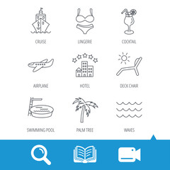 Cruise, waves and cocktail icons. Hotel, palm tree and swimming pool linear signs. Airplane, deck chair and lingerie flat line icons. Video cam, book and magnifier search icons. Vector