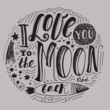 "Lettering ""I love you to the moon and back."""