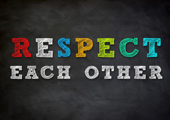 respect each other