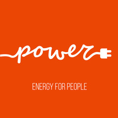Electric cable in the form of word 'Power' with plug at the end. Energy concept for business logo, card or poster. Place for your slogan or text at the bottom.