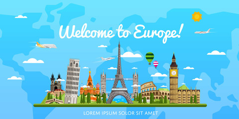 Welcome to Europe poster with famous attractions vector illustration. Travel concep with Eiffel Tower, Leaning Tower, Big Ben, Kremlin, Coliseum. Time to travel, worldwide traveling, cityscape design