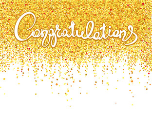 Congratulations/Handwritten calligraphy with gold confetti. Banner, background, title.