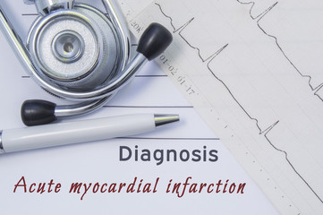 Diagnosis of Acute myocardial infarction. Stethoscope, printed electrocardiogram and pen are on paper medical form where indicated cardiological diagnosis Acute myocardial infarction