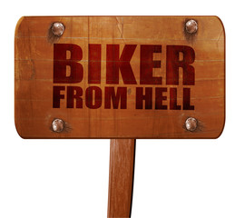 biker from hell, 3D rendering, text on wooden sign