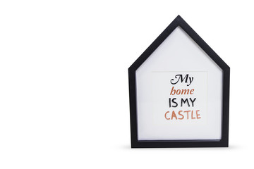 Interior painting on the wall with the inscription My home is my