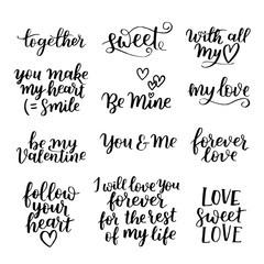 Vector set of handwritten lettering positive quote about love to valentines day, wedding typography, photo album or romantic design, brush modern calligraphy illustration