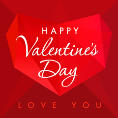 Happy Valentines day love you red card. Happy Valentine's day lettering on the background with vector red facet heart on dark red shape background. Falling in love vintage picture