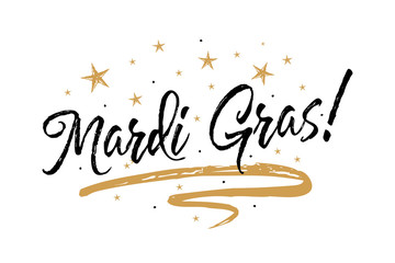 Mardi Gras card.Beautiful greeting card scratched calligraphy black text word gold stars. Hand drawn invitation T-shirt print design.Handwritten modern brush lettering white background isolated vector