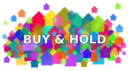 Buy and Hold White Text on Colorful Houses Symbol Background