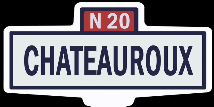 CHATEAUROUX - Ancien panneau entrée d'agglomération