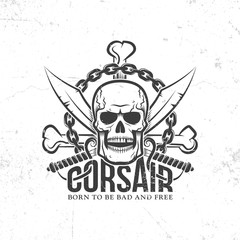 Corsair, pirate logo, Jolly Roger with skull, crossed swords, bones, chain. Grunge texture on separate layers and can be easily disabled.