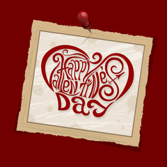 Happy Valentines Day hand drawing lettering red styled design. Square old vintage frame with shadows on pin. Vector illustration