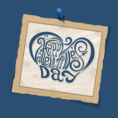 Happy Valentines Day hand drawing lettering blue styled design. Square old vintage frame with shadows on pin. Vector illustration