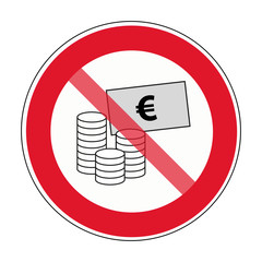 Verbot Schild Euro Geld Bezahlen