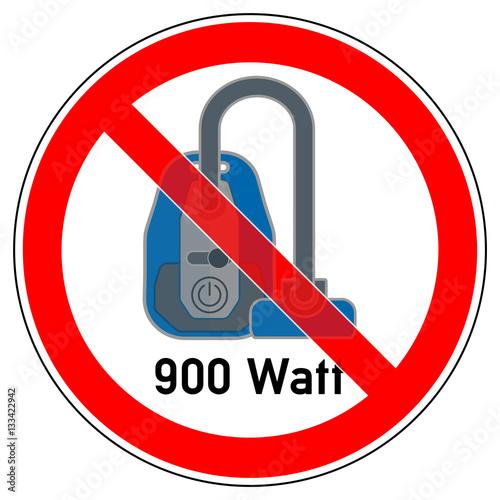 srr88 signroundred german verbotszeichen staubsauger mit ber 900 watt verboten english. Black Bedroom Furniture Sets. Home Design Ideas