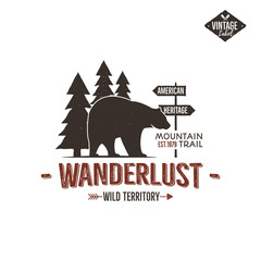 Vintage wild emblem. Retro wilderness patch. Typography and rough style. Vector wild logo or badge with letterpress effect. Custom wanderlust quote. Travel insignia design