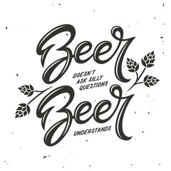 Beer related typography. Vector vintage illustration.