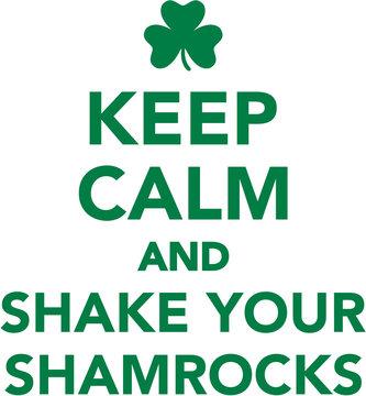 Keep calm and shake your shamrocks