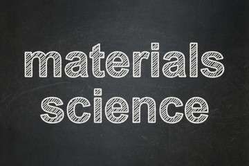 Science concept: Materials Science on chalkboard background
