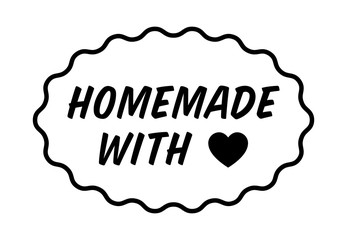 Homemade or home made with love / heart label, badge, seal or sticker vector illustration for food packaging