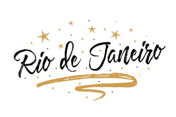 Rio de Janeiro word. Beautiful greeting card scratched calligraphy black text gold stars.Hand drawn invitation T-shirt print design.Handwritten modern brush lettering white background isolated vector
