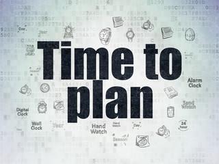 Timeline concept: Time to Plan on Digital Data Paper background