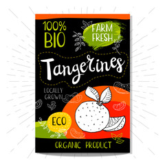 Colorful label in sketch style, food, spices, black background. Tangerines. Fruits. Bio, eco, farm, fresh. locally grown. Hand drawn vector illustration.