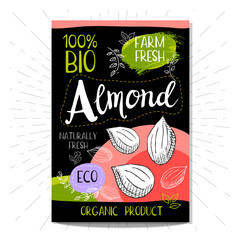 Colorful label in sketch style, food, spices, black background. Almond. Nuts. Bio, eco, farm, fresh. locally grown. Hand drawn vector illustration.