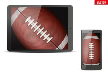 American Football Ball on sceen of tablet PC and touchscreen smartphone. Sport application and games. Vector Illustration isolated on white background