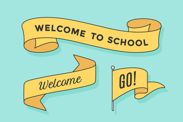 Set of ribbon banners and flag with inscription Welcome to School, Go and Welcome. Retro hand drawn design element for banner, advertising, poster on colorful background. Vector Illustration