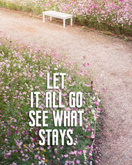 Inspirational quote on blurred wild flowers landscape background