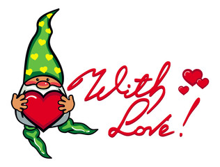 "Cute gnome with heart and artistic written text ""With love!"".  Vector clip art."