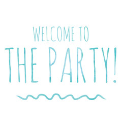 Welcome to the Party Poster Door Sign