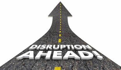 Disruption Ahead Change Major Shift Innovation Road 3d Illustrat